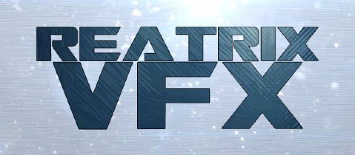 Reatrix VFX